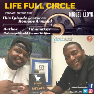 Life Full Circle Podcast: Romane Armand Author, Filmmaker, Guinness World Record Holder